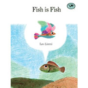 Fish Is Fish - Paperback