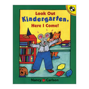 Look Out, Kindergarten, Here I Come! - Paperback
