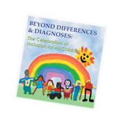 Beyond Differences and Diagnoses: The Celebration of Inclusion for All Children