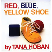 Red Blue Yellow Shoe (Board Book)