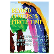 Beyond Centers & Circle Time