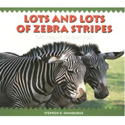 Lots and Lots of Zebra Stripes: Patterns in Nature - Paperback