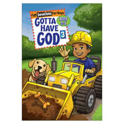 Gotta Have God 3 For Boys (Ages 2-5)
