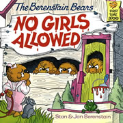 The Berenstain Bears No Girls Allowed - Paperback