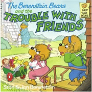 Berenstain Bears and the Trouble with Friends - Paperback