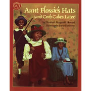 Aunt Flossie's Hats (and Crab Cakes Later) - Paperback