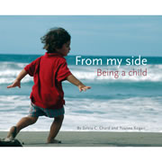 From My Side: Being A Child - Hardback