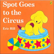 Spot Goes to the Circus - Paperback