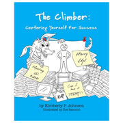 The Climber: Centering Yourself For Success - Paperback