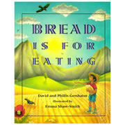 Bread Is For Eating - Paperback