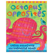 Octopus Opposites - Board Book