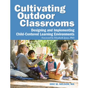 Cultivating Outdoor Classrooms 0 to 5 Years
