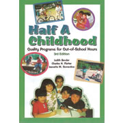 Half A Childhood: Quality Programs for Out-of-School Hours, 3rd Edition