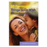 50 Fantastic Things to Do with Preschoolers - eBook