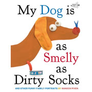 My Dog is as Smelly as Dirty Socks - Paperback