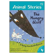 Animal Stories: The Hungry Wolf - Paperback