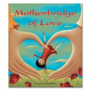 Motherbridge of Love - Paperback
