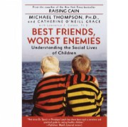 Best Friends, Worst Enemies: Understanding the Social Lives of Children