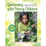 Gardening with Young Children: 2nd Edition of Hollyhocks and Honeybees - Paperback