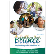 Building Your Bounce: Simple Strategies for a Resilient You (Set of 10 Copies)