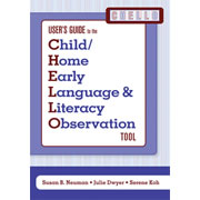 User's Guide to the Child/Home Early Language and Literacy Observation Tool (CHELLO)