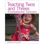 Teaching Twos and Threes: A Comprehensive Curriculum