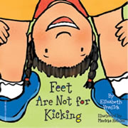 Feet Are Not For Kicking (Board Book)