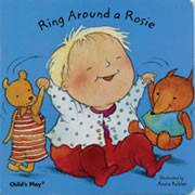 Ring Around A Rosie (Board Book)