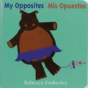 My Opposites/Mis Opuestos Board Book