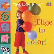 Elige Tu Color (Board Book)