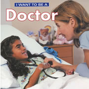 I Want To Be A Doctor (Paperback)