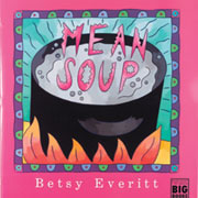 Mean Soup - Big Book