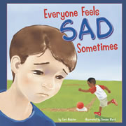 Everyone Feels Sad Sometimes - Paperback