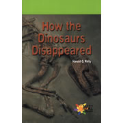 How the Dinosaurs Disappeared - Paperback