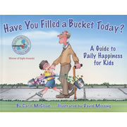 Have You Filled A Bucket Today? - Paperback