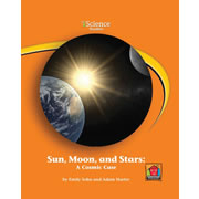 Sun, Moon, and Stars: A Cosmic Case (Level B)