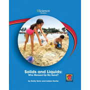 Solids and Liquids: Who Messed Up My Sand? (Level A)