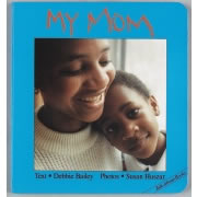 My Mom (Board Book)