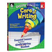 Getting to the Core of Writing (Kindergarten)