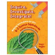 Inquire, Investigate, Integrate!