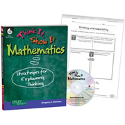 Think It, Show It Mathematics: Strategies for Explaining Thinking