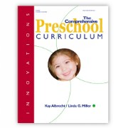 Innovations: The Comprehensive Preschool Curriculum