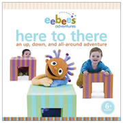 Eebee's Adventures Here to There - Board Book
