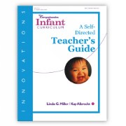 Innovations: The Comprehensive Infant Curriculum Teacher's Guide