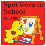 Spot Goes To School Board Book