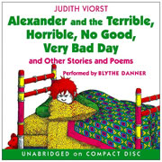 Alexander and the Terrible, Horrible, No Good, Very Bad Day and Other Stories and Poems CD