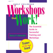 Early Childhood Workshops That Work!