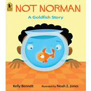 Not Norman: A Goldfish Story - Paperback