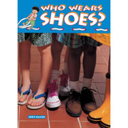 Who Wears Shoes? Big Book