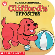 Clifford's Opposites - Board Book